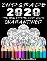 2nd Grade 2020 The One Where They Were Quarantined Mandala Coloring Book
