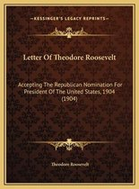 Letter of Theodore Roosevelt