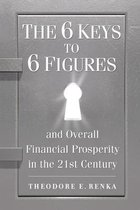 The 6 Keys to 6 Figures