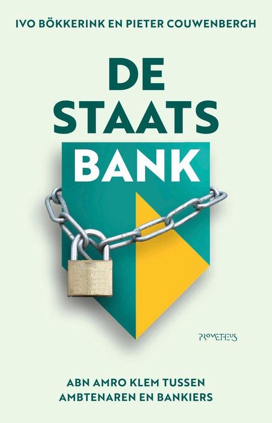 Boek cover De staatsbank van Ivo Bökkerink (Onbekend)