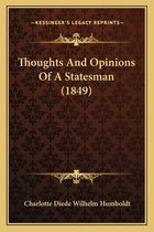 Thoughts and Opinions of a Statesman (1849)