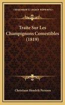 Traite Sur Les Champignons Comestibles (1819)