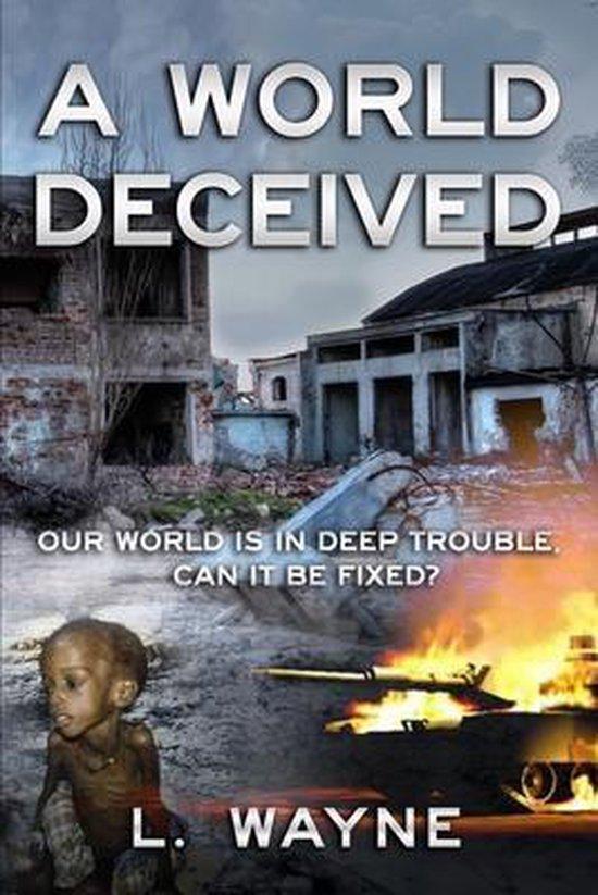 A World Deceived