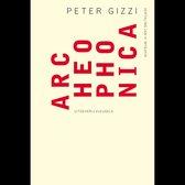 Peter Gizzi – Archeophonica