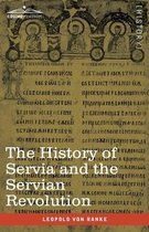 The History of Servia and the Servian Revolution
