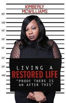 Living A Restored Life