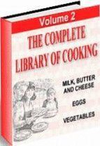 The Complete Library Of Cooking VOLUME TWO