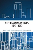 City Planning in India, 1947–2017