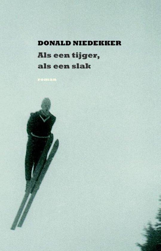 Als een tijger, als een slak - Donald Niedekker |