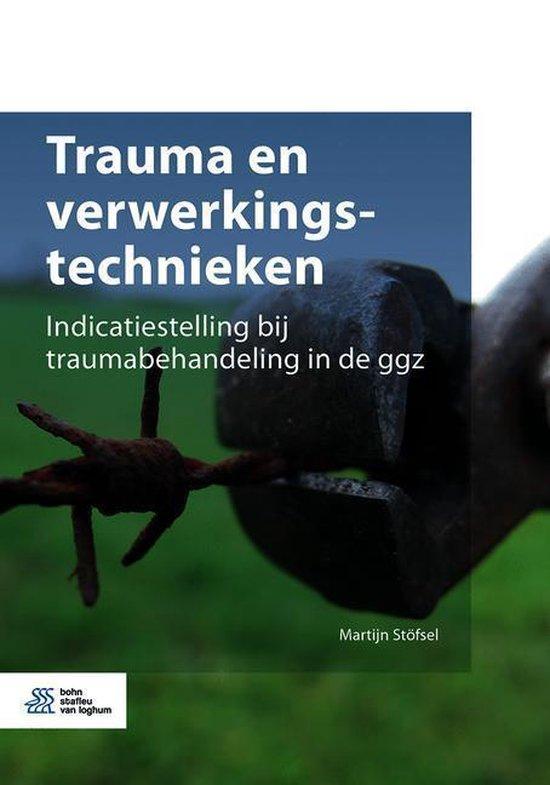 Trauma en verwerkingstechnieken - Martijn Stoefsel  