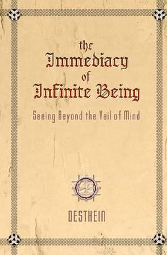 The Immediacy of Infinite Being