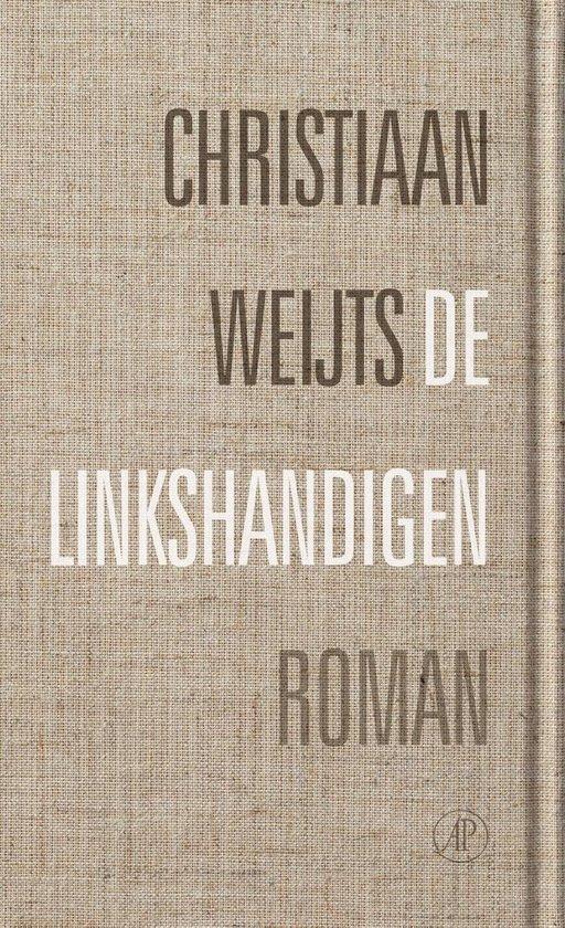De linkshandigen - Christiaan Weijts   Fthsonline.com