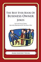 The Best Ever Book of Business Owner Jokes