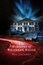 The Horrors of Whitaker House