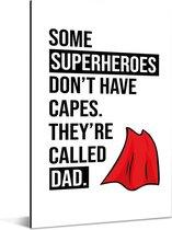 Cadeau voor vader met tekst - Superheroes Aluminium 80x120 cm