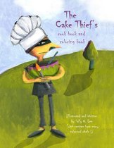The Cake Thief's Cook Book and Coloring Book