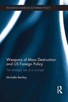 Omslag Weapons of Mass Destruction and US Foreign Policy