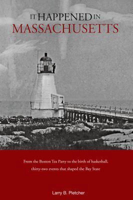 Boek cover It Happened in Massachusetts van Larry Pletcher (Paperback)