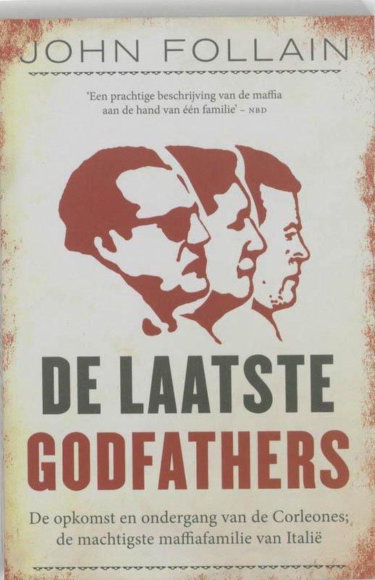 De Laatste Godfathers - John Francis |