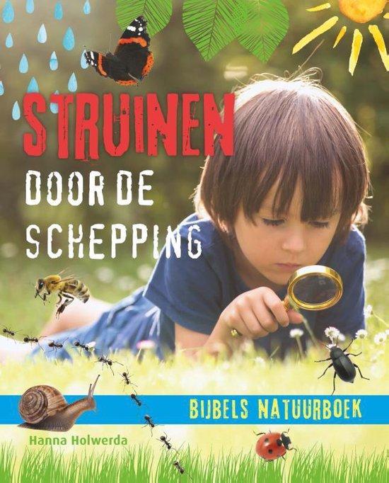 Struinen door de schepping - Hanna Holwerda   Readingchampions.org.uk