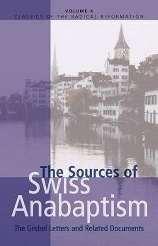 Sources of Swiss Anabaptism