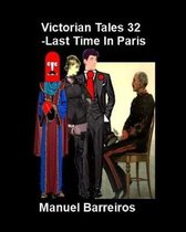 Victorian Tales 32 - The Last Time in Paris.
