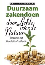 Duurzaam zakendoen door liefde voor de natuur