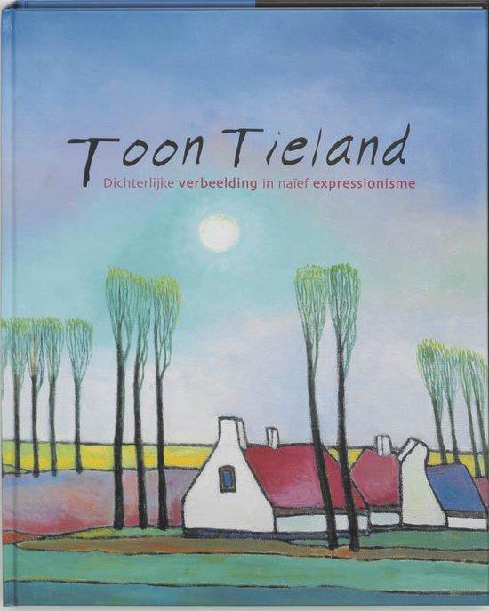 Toon Tieland - Toon Tieland |