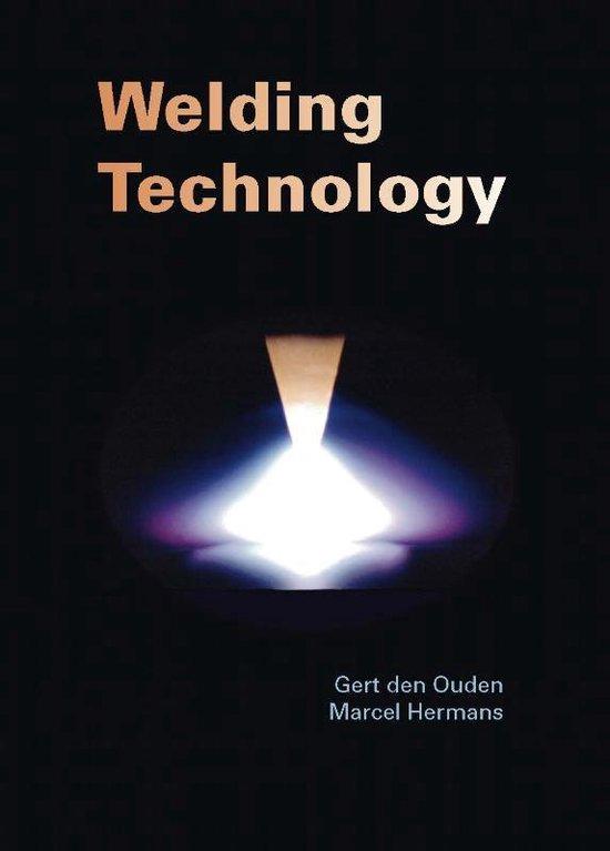 Welding Technology - Gert Den Ouden |