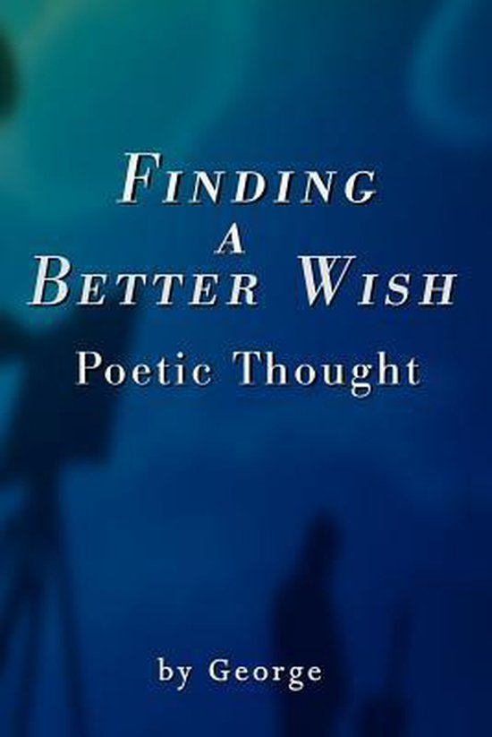 Finding a Better Wish