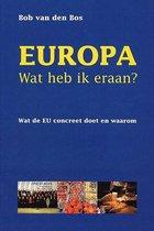 Europa - Wat heb ik eraan? Wat de EU concreet doet en waarom