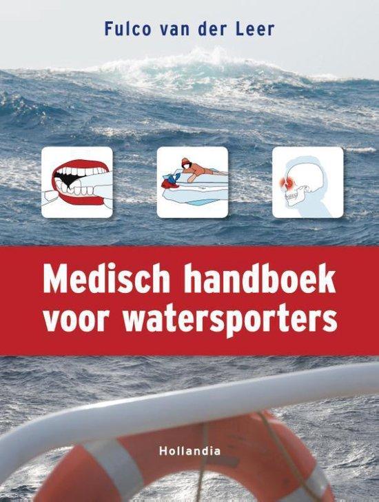Medisch handboek voor watersporters - Fulco Van Der Leer pdf epub