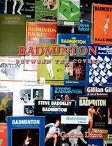 Badminton Between the Covers