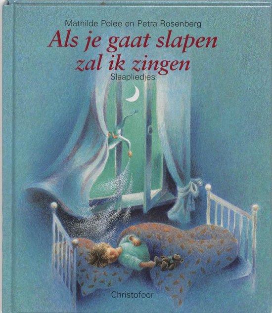 Als je gaat slapen zal ik zingen - Mathilde Polee |