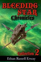 Omslag The Bleeding Star Chronicles Collection 2