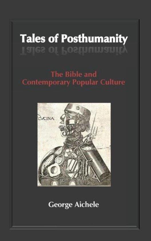 Boek cover Tales of Posthumanity van George Aichele (Hardcover)