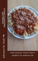 Living Off Spaghetti Sauce