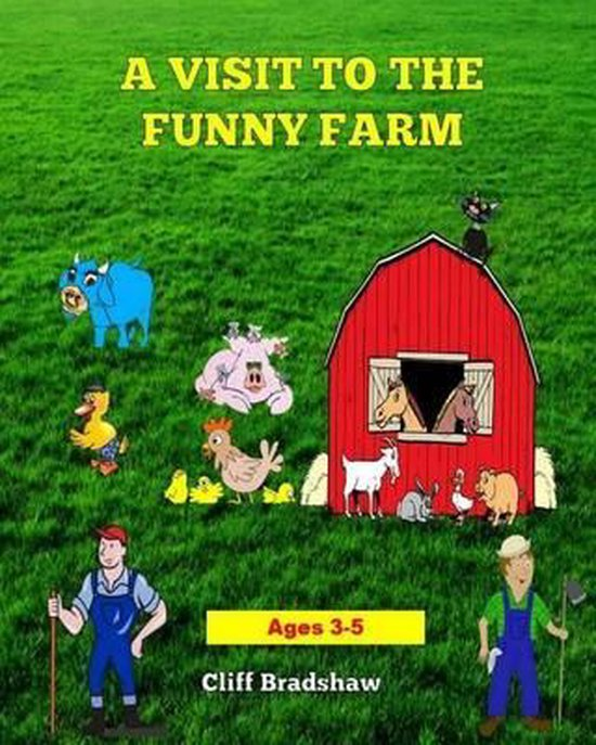 A Visit to the Funny Farm