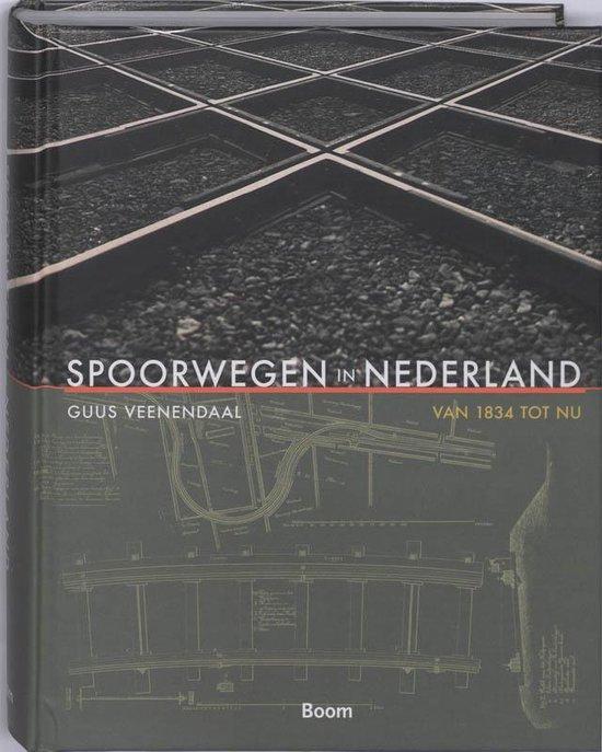 Spoorwegen in Nederland - G. Veenendaal |