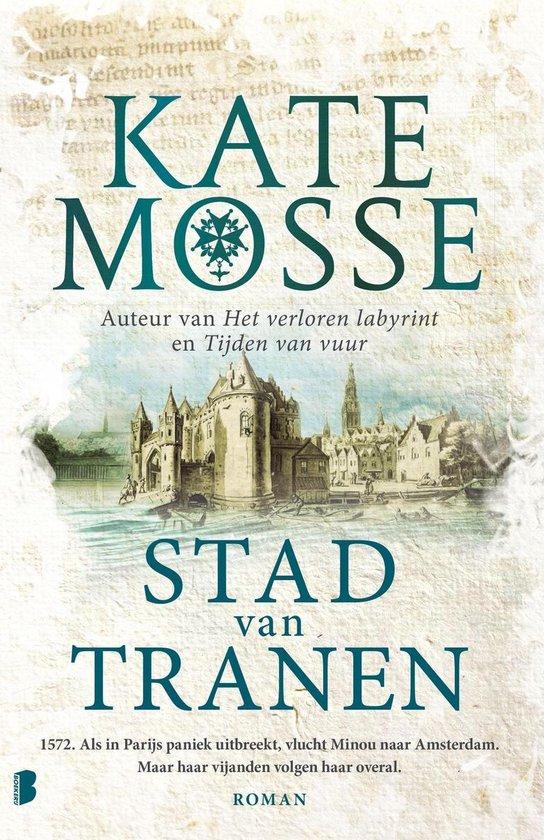 Tijden van vuur 2 - Stad van tranen - Kate Mosse |