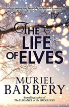 The Life of Elves