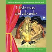 Historias del abuelo / Grandfather's Storytelling