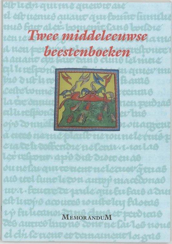 Memorandum 5 - Twee middeleeuwse beestenboeken - P. de Beauvais   Readingchampions.org.uk