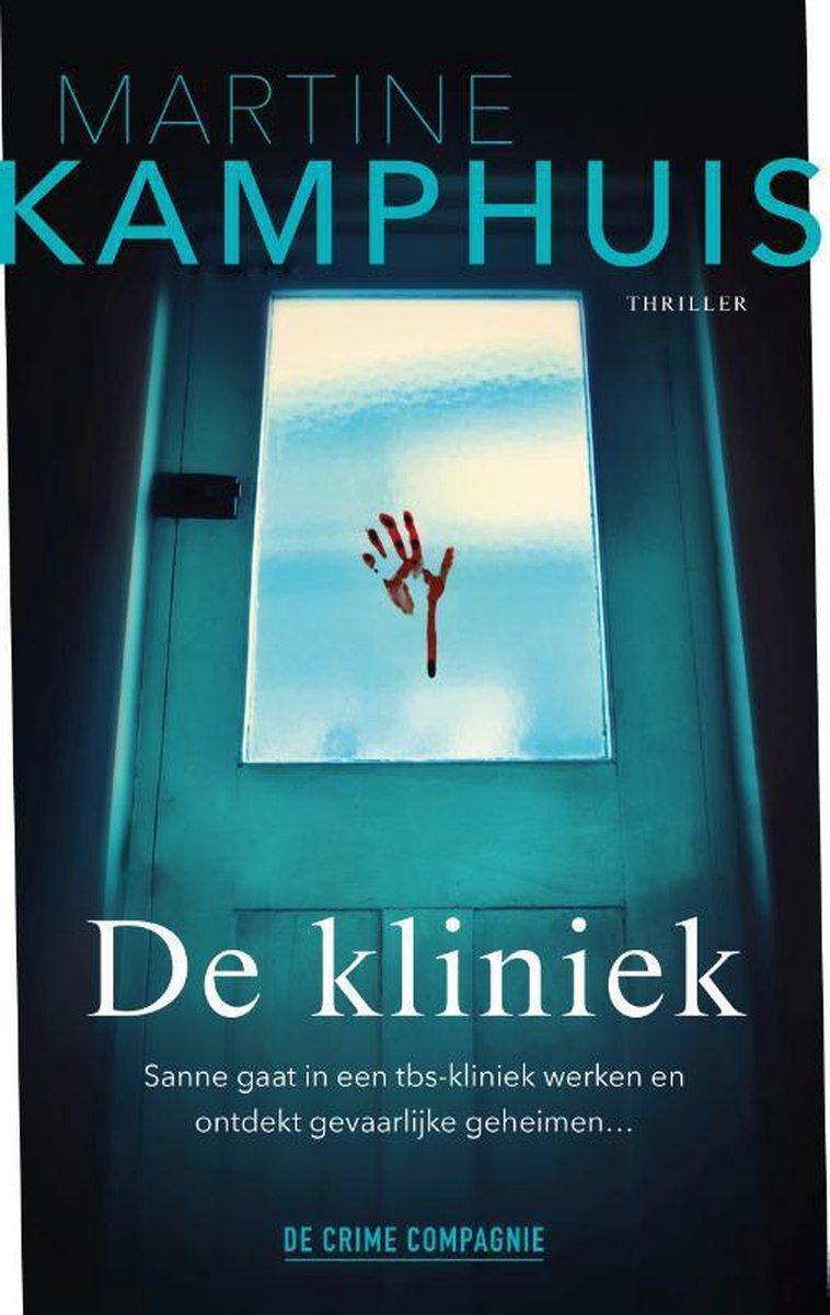 De kliniek, Martine Kamphuis | 9789461094681 | Boeken - bol.com
