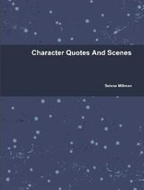 Character Quotes and Scenes
