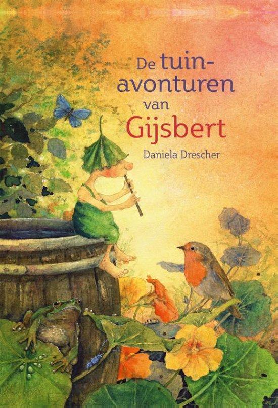 bol.com | De tuinavonturen van Gijsbert, Daniela Drescher ...