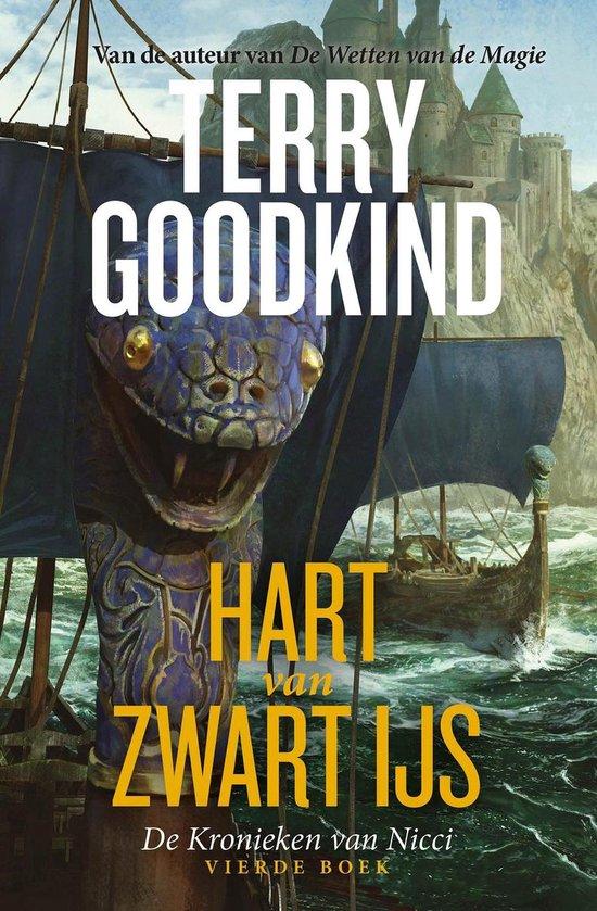 Boek cover De Kronieken van Nicci 4 -   De Kronieken van Nicci 4 - Hart van Zwart IJs van Terry Goodkind (Paperback)