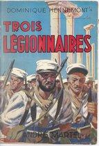 Trois Légionnaires