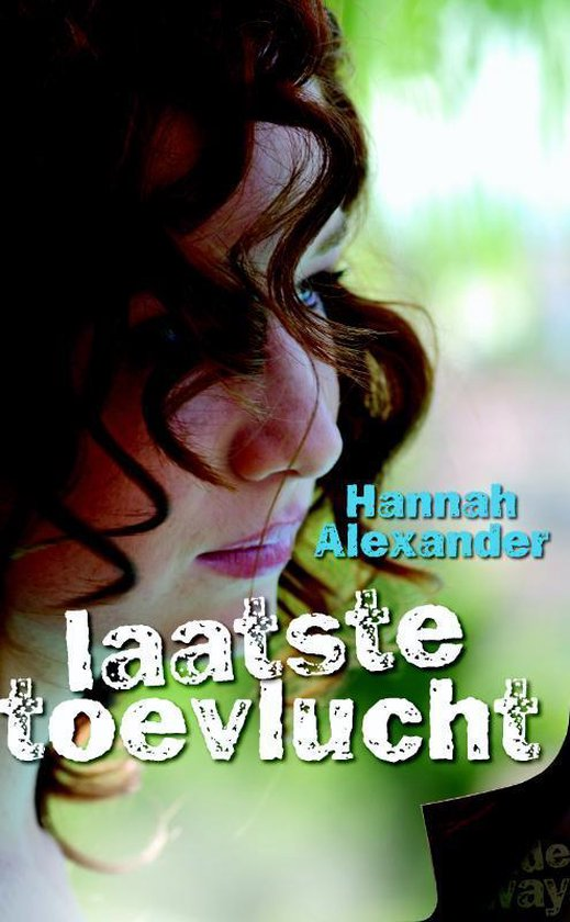 Laatste Toevlucht - Hannah Alexander   Fthsonline.com