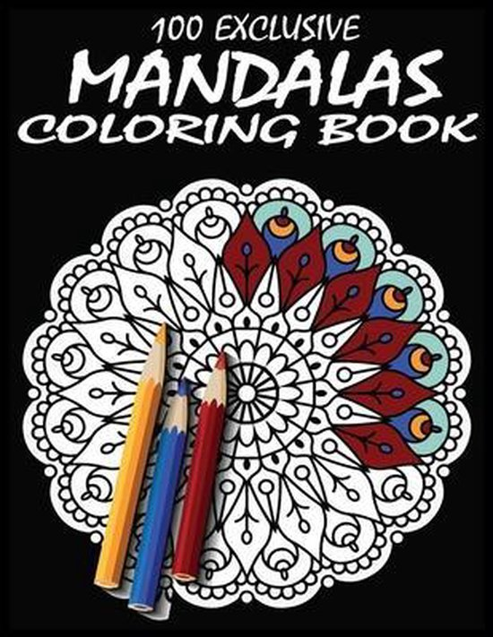 100 Exclusive mandalas Coloring Book